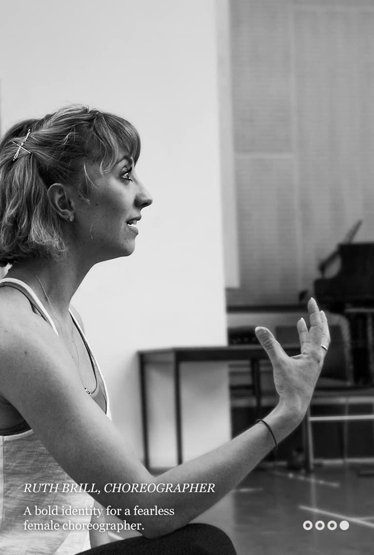 Ruth Brill, Choreographer
